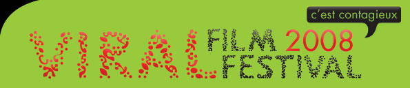 Viral Film Festival 2008