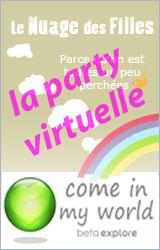La soirée virtuelle Nuage des Filles chez Come in my World