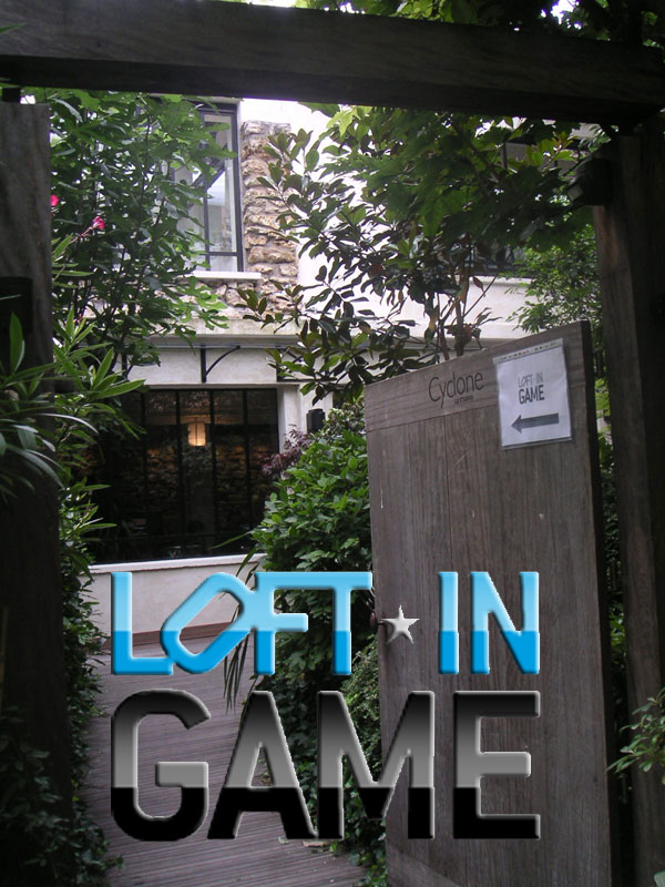 Loft In Game, l'entrée