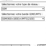 """Sélectionnez """"GSM"""" comme type de réseau et """"GSM(900+1800)+UMT(2100). Pour terminer cliquez sur """"Ok""""."""